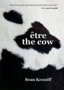 *Etre the Cow* by Sean Kenniff