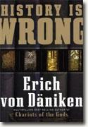 Buy *History Is Wrong* by Erich Von Daniken online