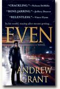 Buy *Even* by Andrew Grant online