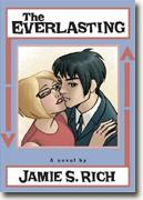 *The Everlasting* by Jamie S. Rich