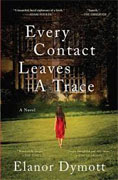 *Every Contact Leaves a Trace* by Elanor Dymott