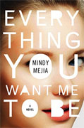 Buy *Everything You Want Me to Be* by Mindy Mejiaonline