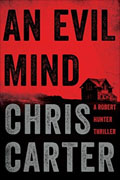 Buy *An Evil Mind (A Robert Hunter Thriller)* by Chris Carteronline