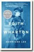 *Edith Wharton* by Hermione Lee