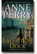 *Execution Dock (A William Monk Novel* by Anne Perry