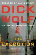 *The Execution (A Jeremy Fisk Novel)* by Dick Wolf