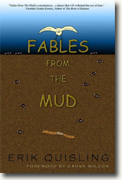 Buy *Fables from the Mud* by Erik Quisling online