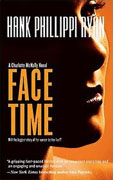 *Face Time (Charlotte McNally Mysteries* by Hank Phillippi Ryan
