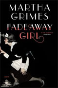 *Fadeaway Girl* by Martha Grimes
