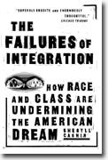 Buy *The Failures of Integration: How Race and Class Are Undermining the American Dream* by Sheryll Cashin online
