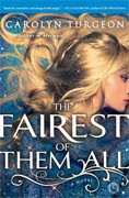 *The Fairest of Them All* by Carolyn Turgeon