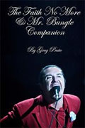 *The Faith No More and Mr. Bungle Companion* by Greg Prato