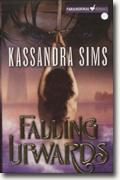 Buy *Falling Upwards* by Kassandra Sims online