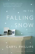 Buy *In the Falling Snow* by Caryl Phillips online
