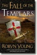 *The Fall of the Templars* by Robyn Young