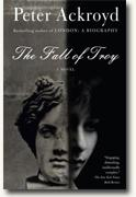 Buy *The Fall of Troy* by Peter Ackroyd online