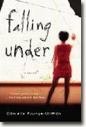 *Falling Under* by Danielle Younge-Ullman