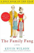 *The Family Fang* by Kevin Wilson