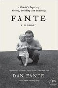 Buy *Fante: A Family's Legacy of Writing, Drinking and Surviving* by Dan Fante online