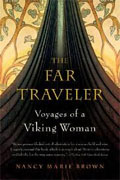 Buy *The Far Traveler: Voyages of a Viking Woman* by Nancy Marie Brown online