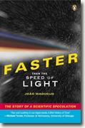 Buy *Faster Than the Speed of Light: The Story of a Scientific Speculation* online