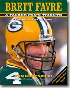 Buy *Brett Favre: A Packer Fan's Tribute (Third Edition, The Final Season)* by Tom Kertscher online