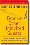 Buy *Fear and Other Uninvited Guests: Tackling the Anxiety, Fear, and Shame That Keep Us from Optimal Living and Loving* online