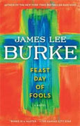 *Feast Day of Fools* by James Lee Burke