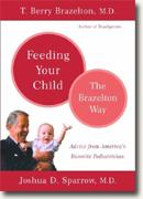 Buy *Feeding Your Child: The Brazelton Way* online