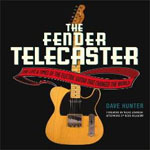 Buy *The Fender Telecaster: The Life and Times of the Electric Guitar That Changed the World* by Dave Huntero nline
