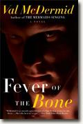 *Fever of the Bone* by Val McDermid