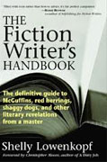 *The Fiction Writer's Handbook: The Definitive Guide to McGuffins, Red Herrings, Shaggy Dogs, and Other Literary Revelations from a Master* by Shelly Lowenkopf