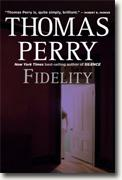 Buy *Fidelity* by Thomas Perry online