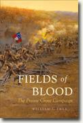 *Fields of Blood: The Prairie Grove Campaign (Civil War America)* by William L. Shea