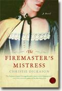 *The Firemaster's Mistress* by Christie Dickason