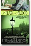 *A Flaw in the Blood* by Stephanie Barron