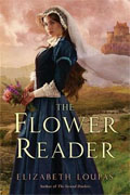 *The Flower Reader* by Elizabeth Loupas