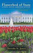 Buy *Flowerbed of State (A White House Gardener Mystery)* by Dorothy James online