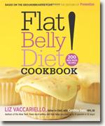 *Flat Belly Diet! Cookbook: 200 New MUFA Recipes* by Liz Vaccariello and Cynthia Sass