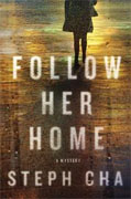 *Follow Her Home* by Steph Cha