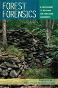 Buy *Forest Forensics: A Field Guide to Reading the Forested Landscape* by Tom Wessels online