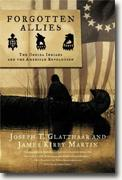 *Forgotten Allies: The Oneida Indians and the American Revolution* by Joseph T. Glatthaar and James Kirby Martin