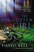 *The Forgotten Girl* by David Bell