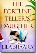 Buy *The Fortune Teller's Daughter* by Lila Shaara online
