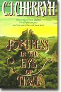 Get C.J. Cherryh's *Fortress in the Eye of Time* delivered to your door!
