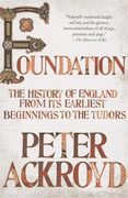 Buy *Foundation: The History of England from Its Earliest Beginnings to the Tudors* by Peter Ackroyd online