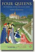 Buy *Four Queens: The Provencal Sisters Who Ruled Europe* by Nancy Goldstone online