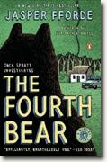 *The Fourth Bear: A Nursery Crime* by Jasper Fforde