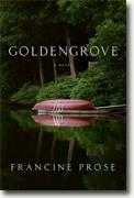 *Goldengrove* by Francine Prose