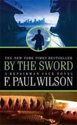 Buy *By the Sword: A Repairman Jack Novel* by F. Paul Wilson